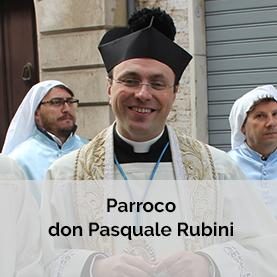 Parrocchia San Bernardino Don Pasquale Rubini