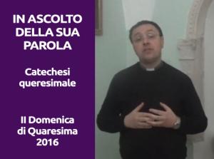 Videocatechesi Quaresima 2016 (2)