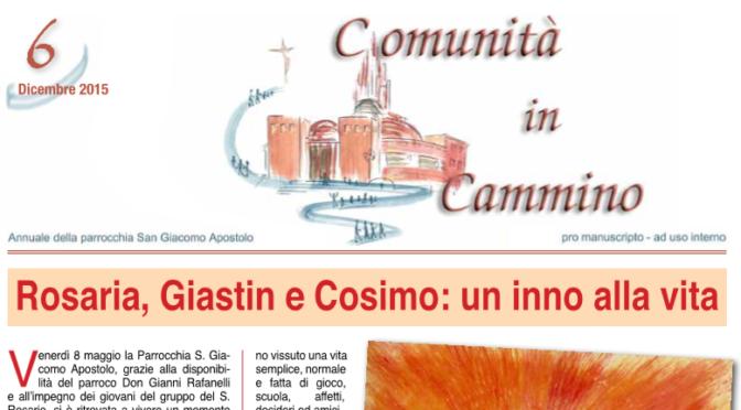 """Annuale """"Comunità in Cammino"""" anno 2015"""