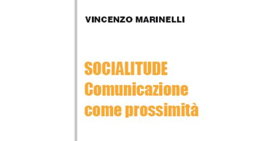"""""""SOCIALITUDE, comunicazione come prossimità"""", un libro di don Vincenzo Marinelli"""
