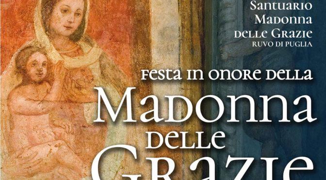 Gli appuntamenti della Festa in onore della Madonna delle grazie